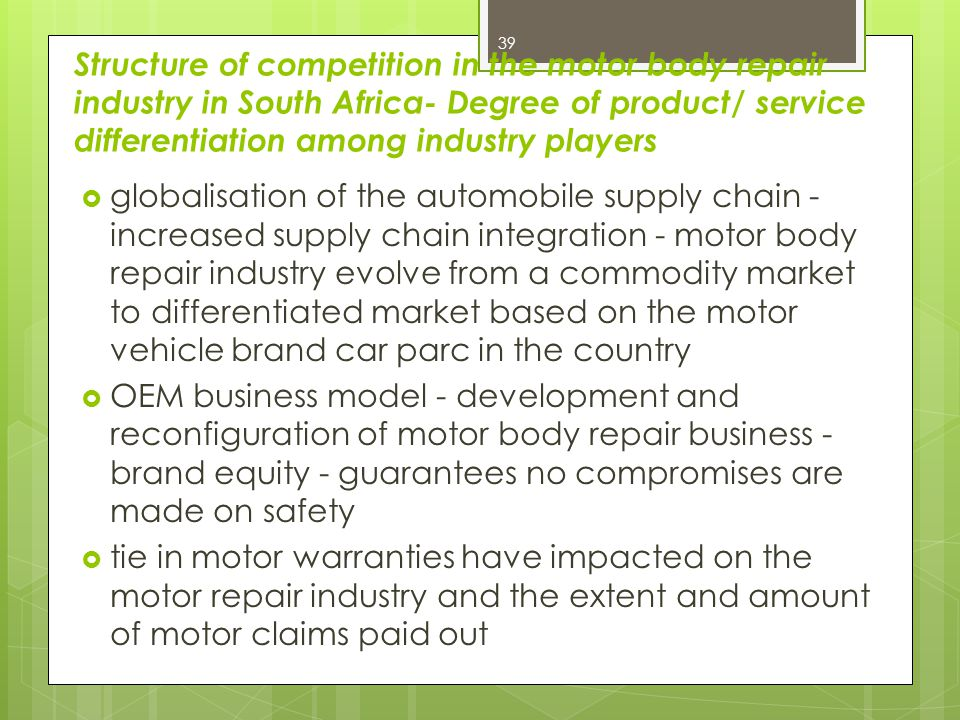 Structure of competition in the motor body repair industry in South Africa- Degree of product/ service differentiation among industry players