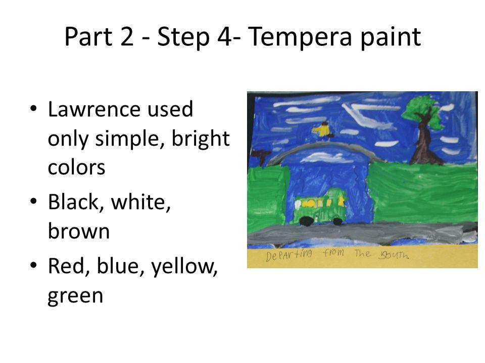 Part 2 - Step 4- Tempera paint