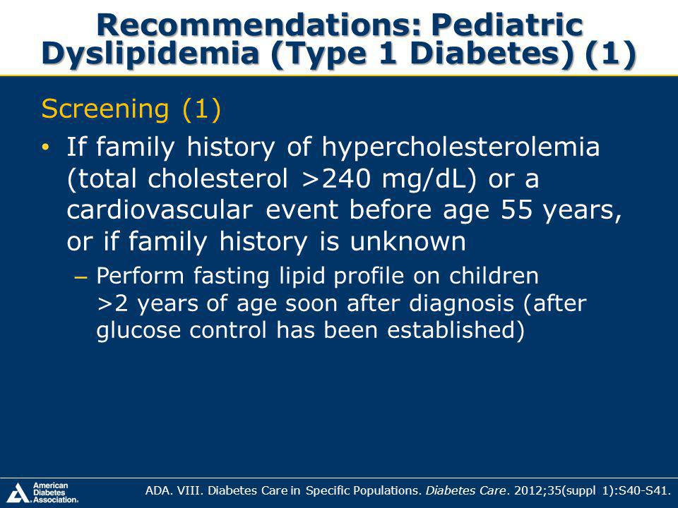 Recommendations: Pediatric Dyslipidemia (Type 1 Diabetes) (1)