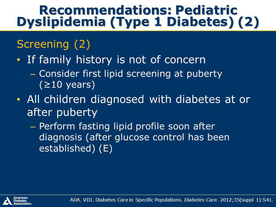 Recommendations: Pediatric Dyslipidemia (Type 1 Diabetes) (2)