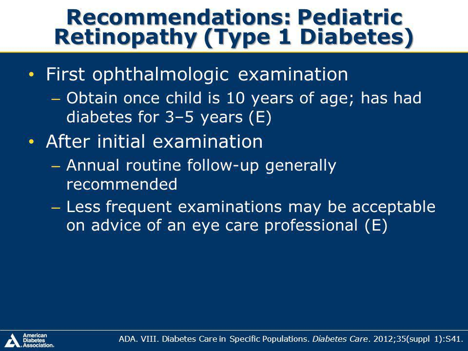 Recommendations: Pediatric Retinopathy (Type 1 Diabetes)