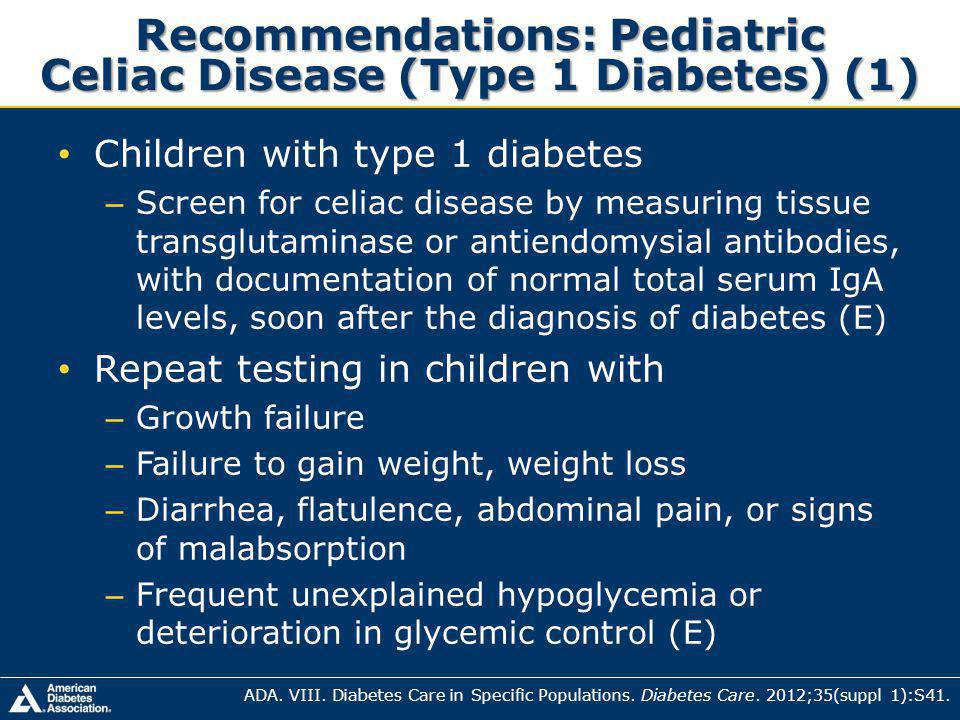 Recommendations: Pediatric Celiac Disease (Type 1 Diabetes) (1)