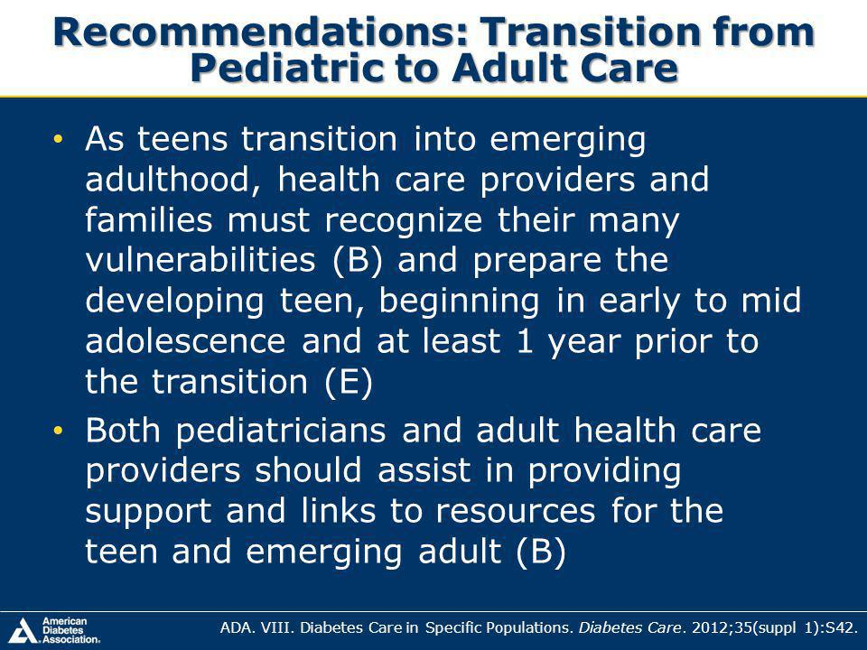 Recommendations: Transition from Pediatric to Adult Care