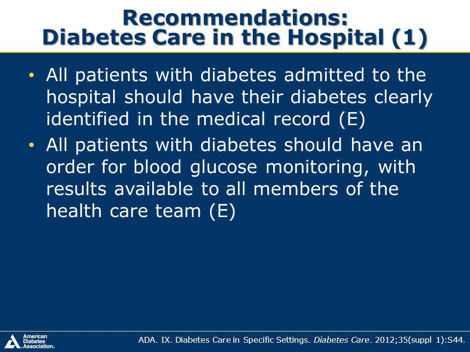 Recommendations: Diabetes Care in the Hospital (1)