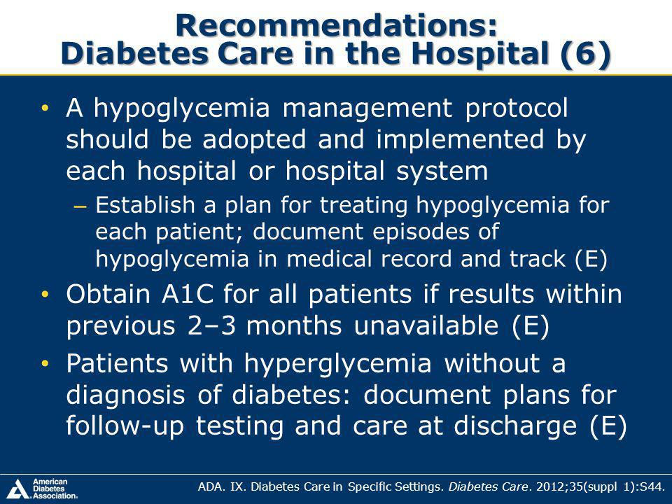 Recommendations: Diabetes Care in the Hospital (6)