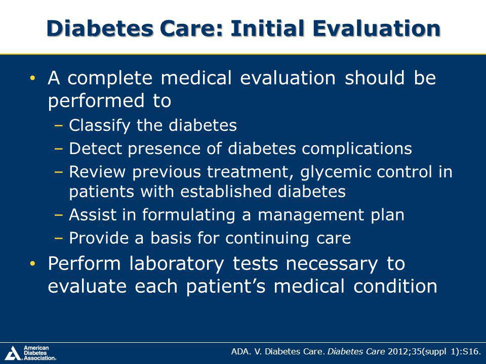 Diabetes Care: Initial Evaluation