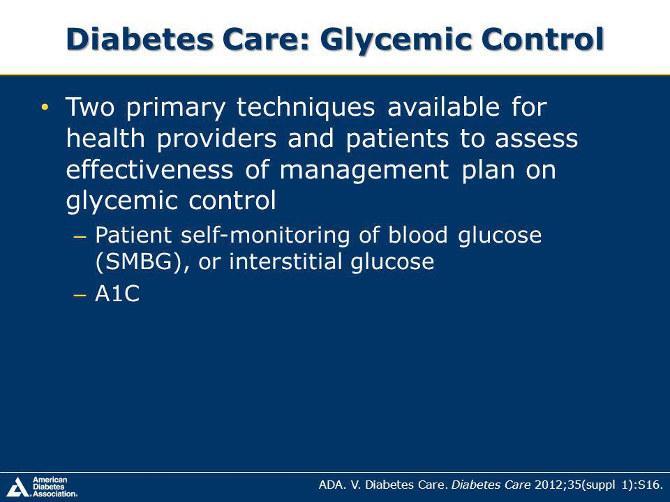 Diabetes Care: Glycemic Control