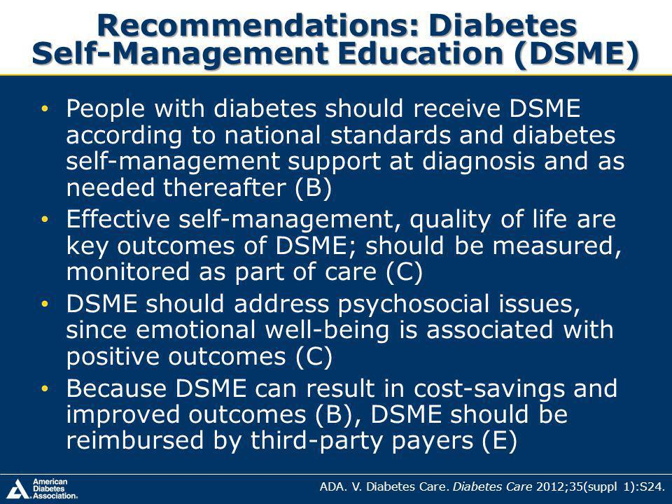 Recommendations: Diabetes Self-Management Education (DSME)