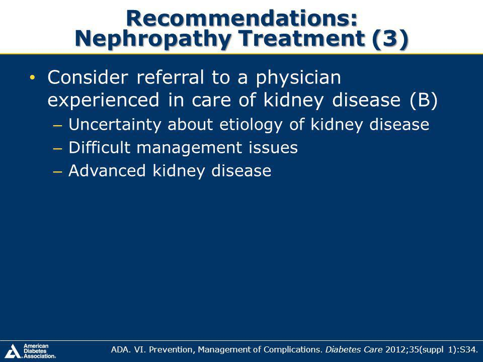 Recommendations: Nephropathy Treatment (3)