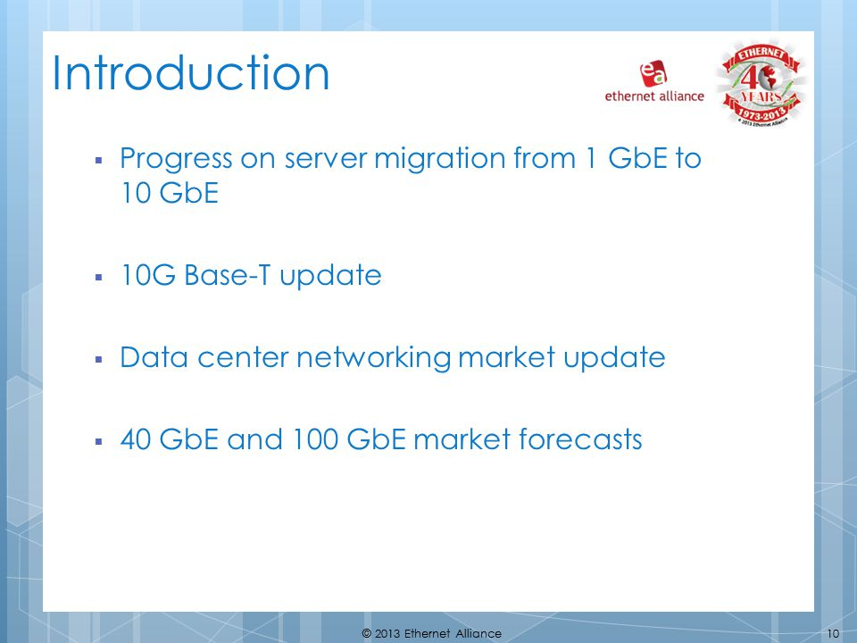 Introduction Progress on server migration from 1 GbE to 10 GbE