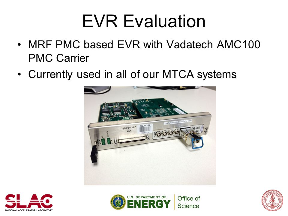 EVR Evaluation MRF PMC based EVR with Vadatech AMC100 PMC Carrier