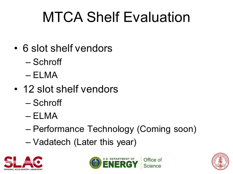 MTCA Shelf Evaluation 6 slot shelf vendors 12 slot shelf vendors