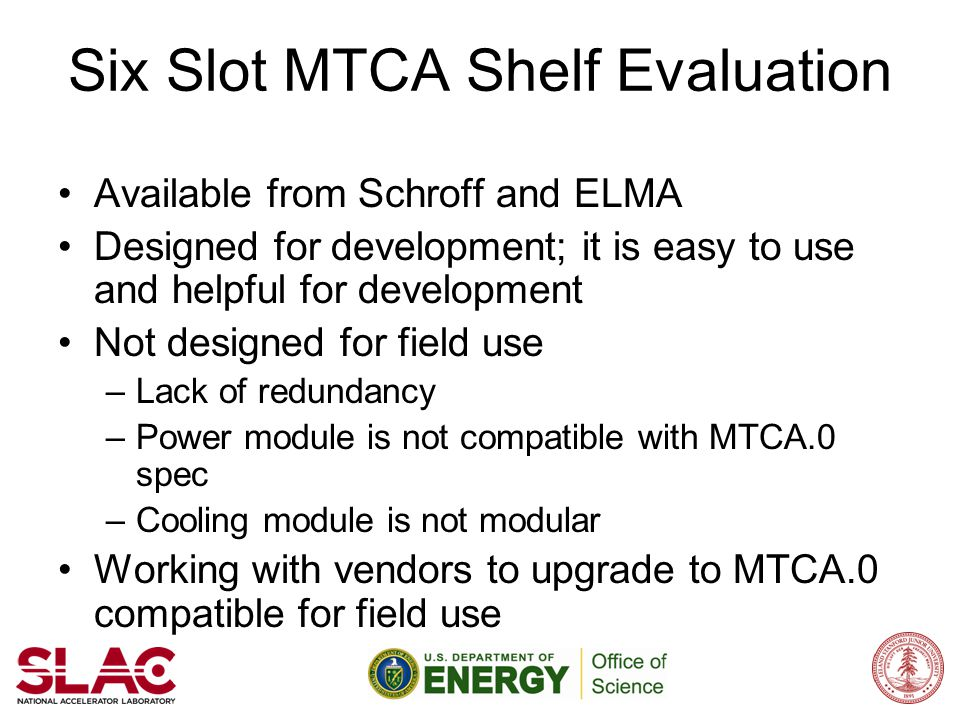 Six Slot MTCA Shelf Evaluation