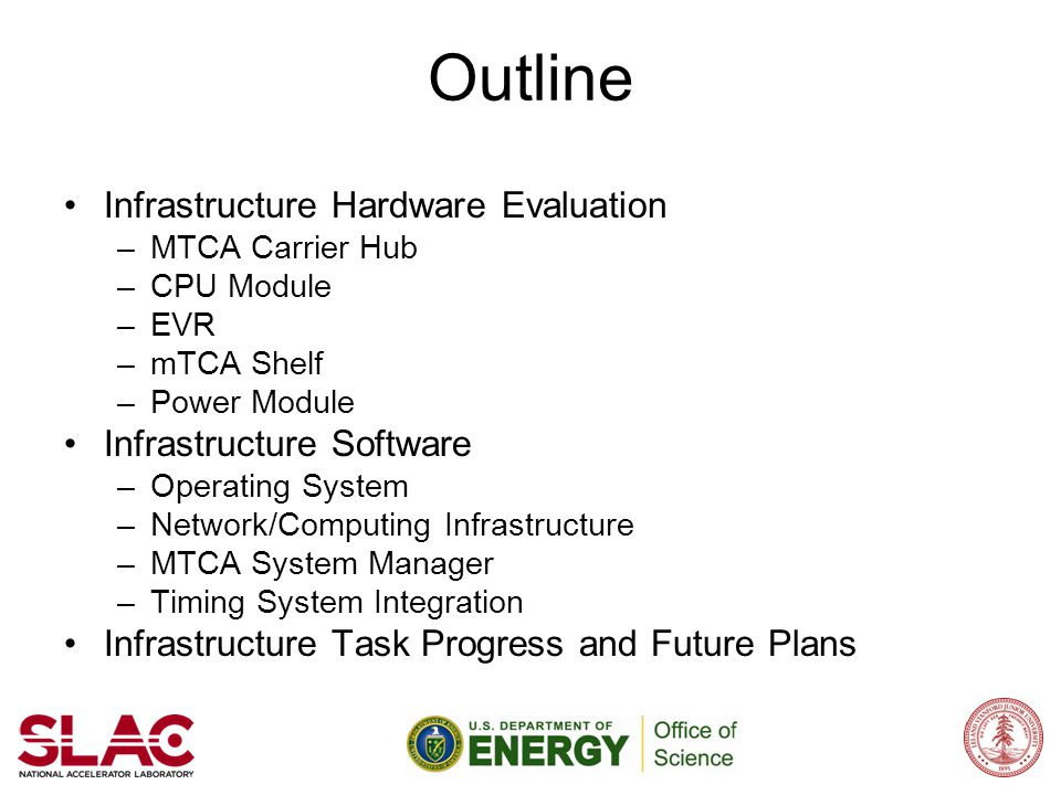 Outline Infrastructure Hardware Evaluation Infrastructure Software