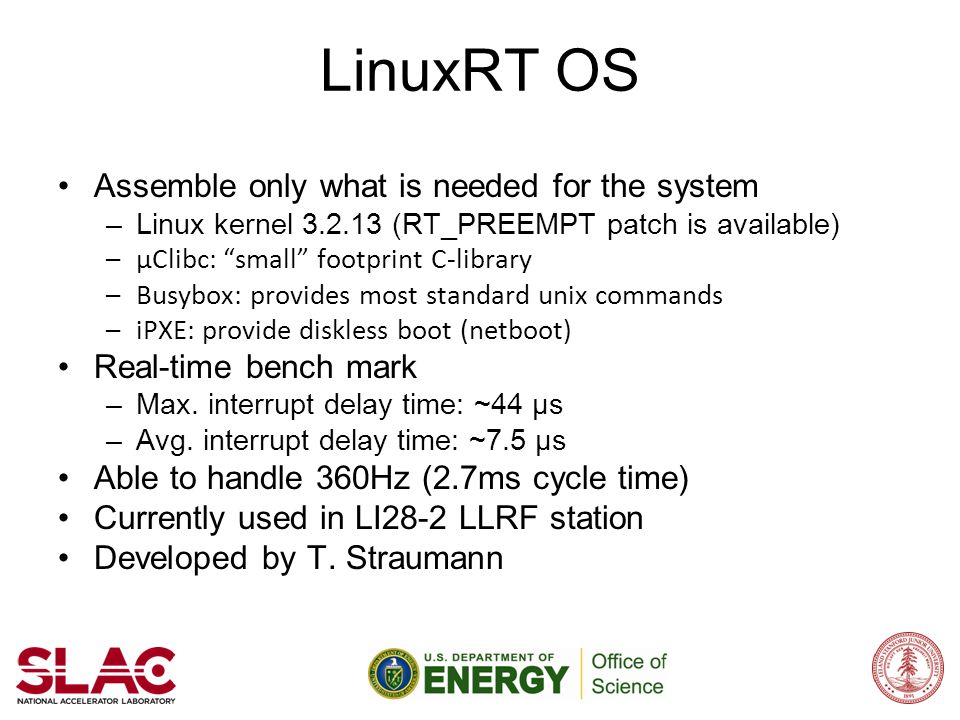 LinuxRT OS Assemble only what is needed for the system