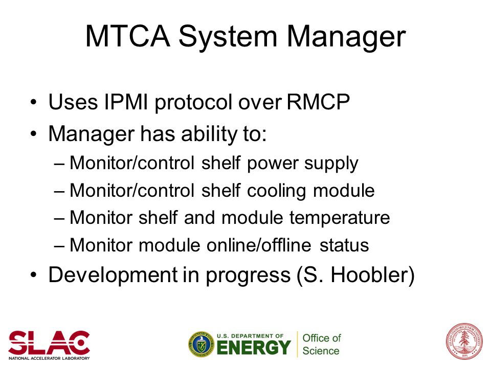 MTCA System Manager Uses IPMI protocol over RMCP
