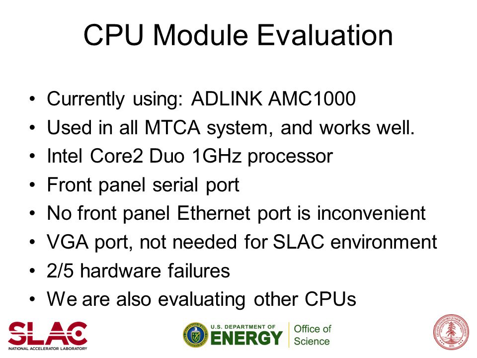CPU Module Evaluation Currently using: ADLINK AMC1000