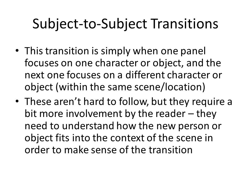 Subject-to-Subject Transitions