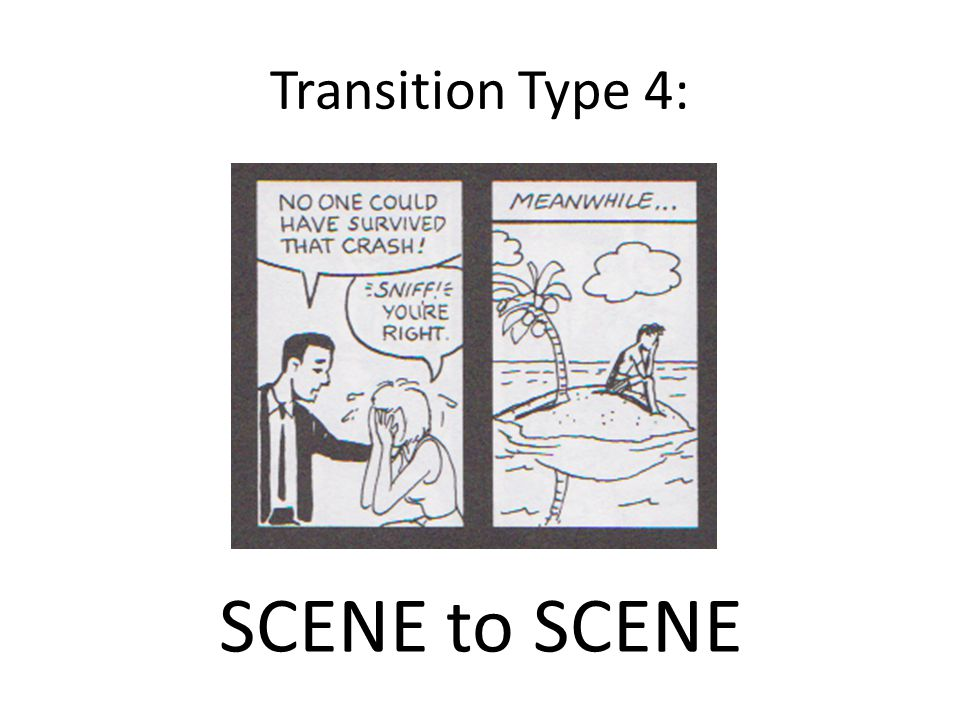 Transition Type 4: SCENE to SCENE