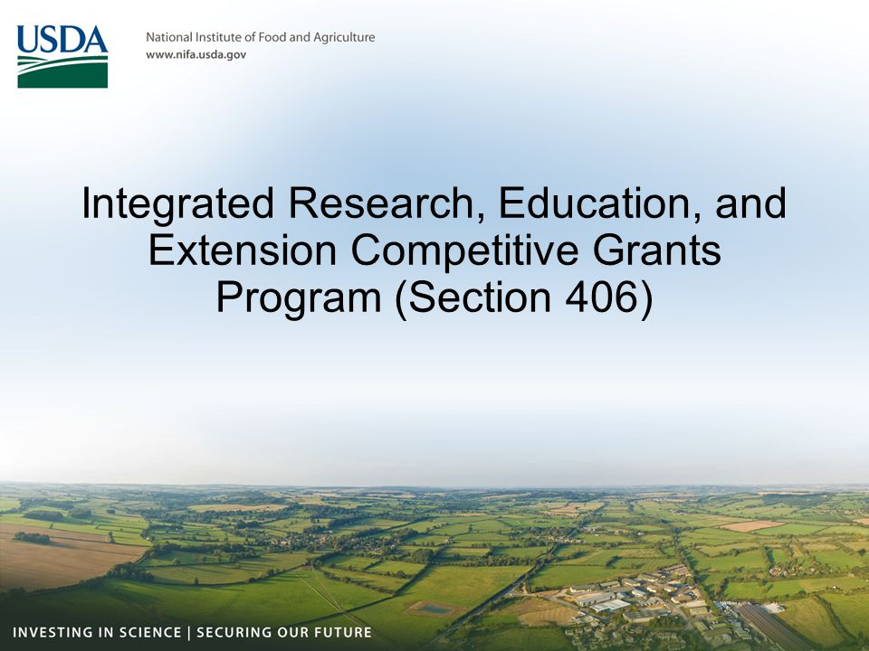 Integrated Research, Education, and Extension Competitive Grants Program (Section 406)