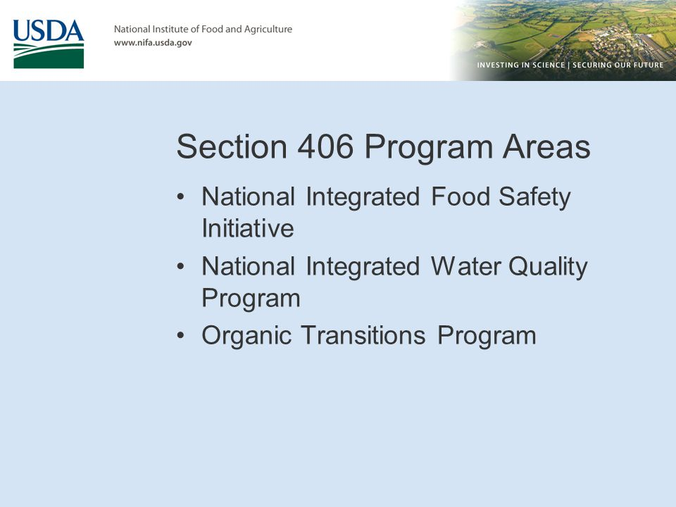 Section 406 Program Areas National Integrated Food Safety Initiative