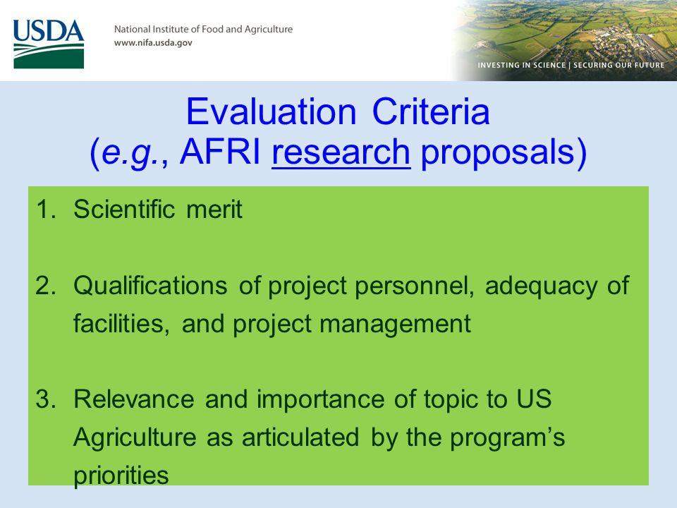 Evaluation Criteria (e.g., AFRI research proposals)