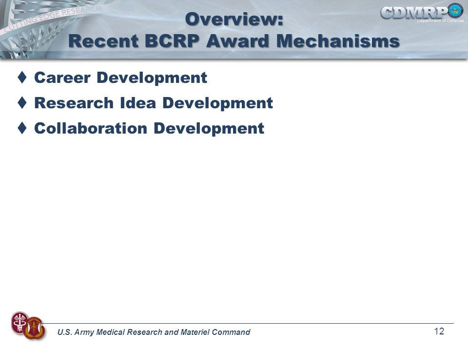 Overview: Recent BCRP Award Mechanisms