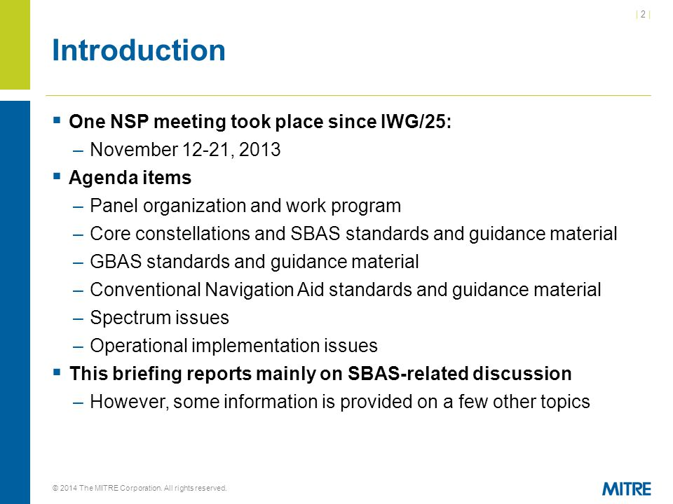 Introduction One NSP meeting took place since IWG/25: