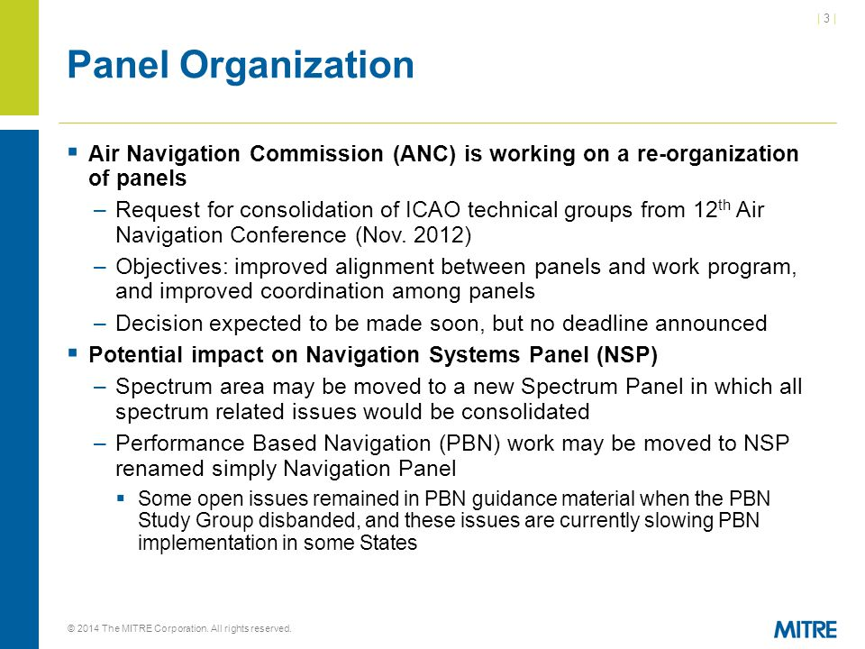 Panel Organization Air Navigation Commission (ANC) is working on a re-organization of panels.