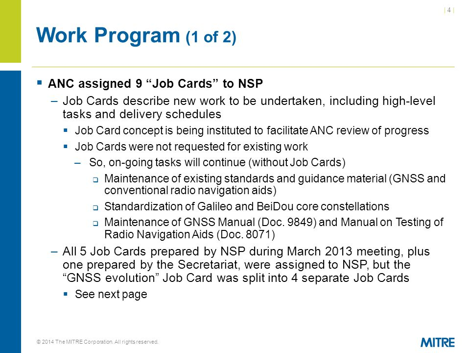 Work Program (1 of 2) ANC assigned 9 Job Cards to NSP