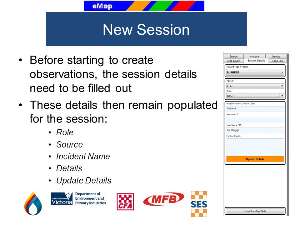 New Session Before starting to create observations, the session details need to be filled out. These details then remain populated for the session: