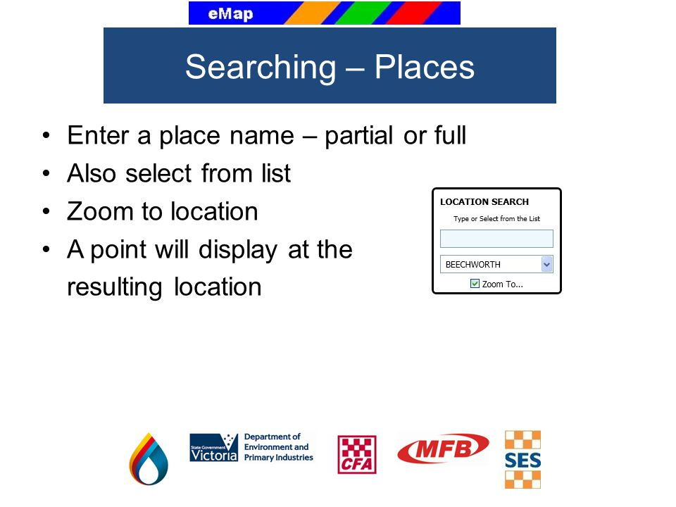 Searching – Places Enter a place name – partial or full