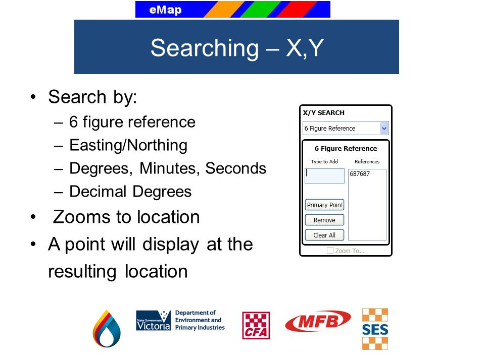 Searching – X,Y Search by: Zooms to location