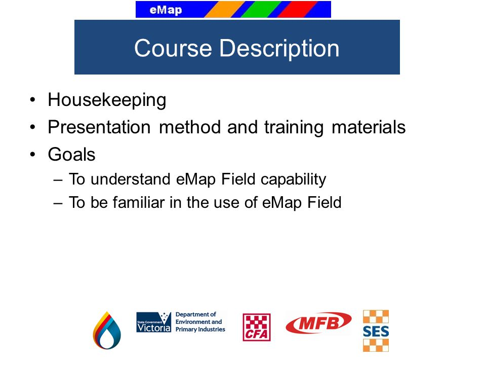 Course Description Housekeeping