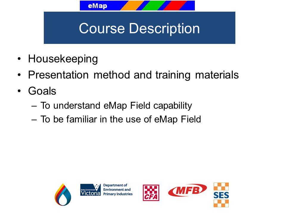 Course Description Housekeeping