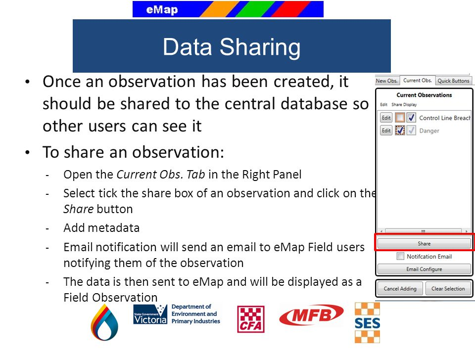 Data Sharing Once an observation has been created, it should be shared to the central database so other users can see it.