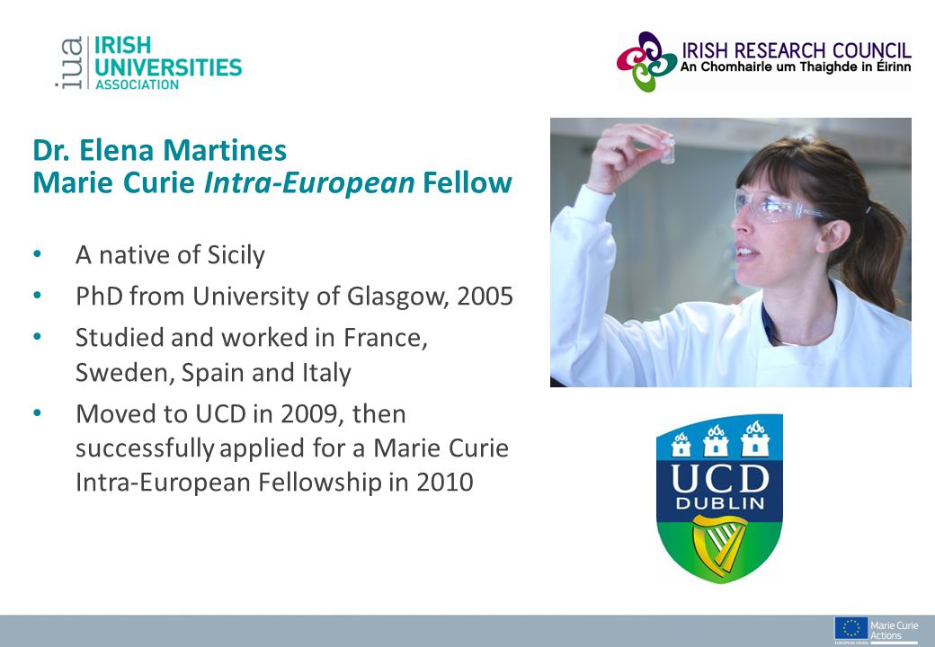 Dr. Elena Martines Marie Curie Intra-European Fellow