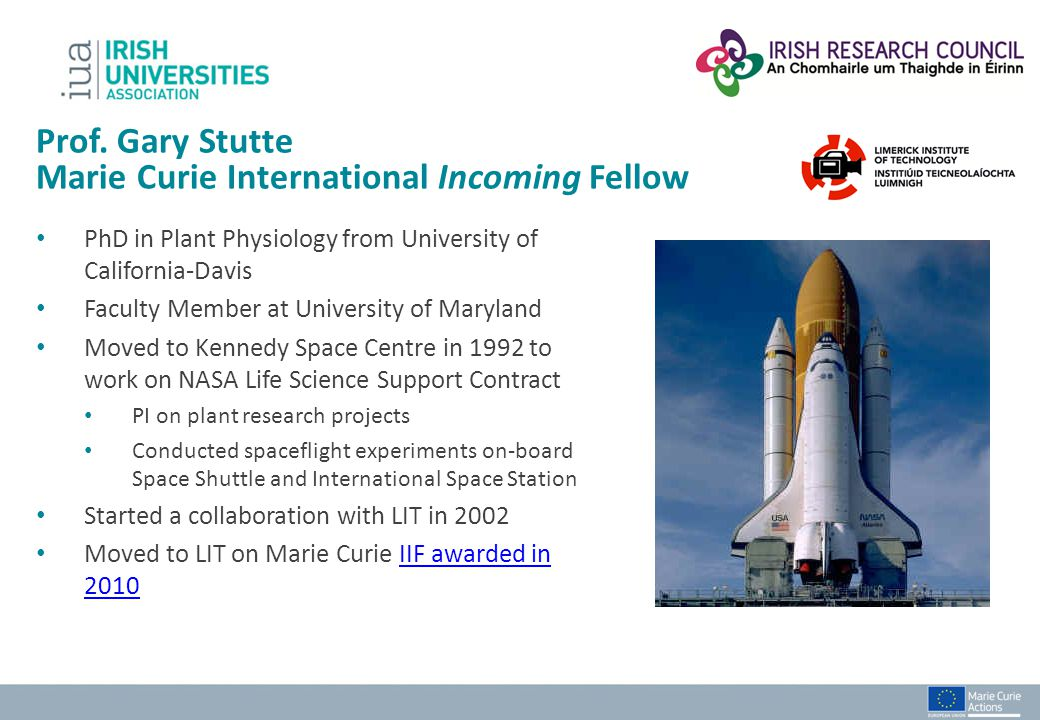 Prof. Gary Stutte Marie Curie International Incoming Fellow