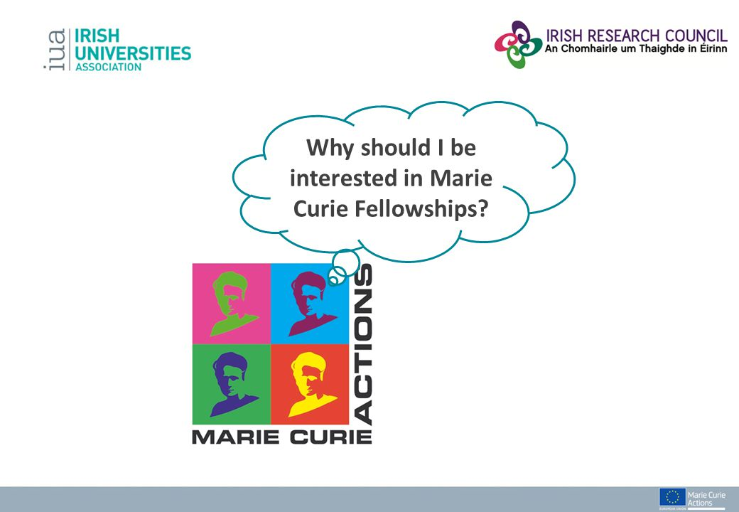 Why should I be interested in Marie Curie Fellowships