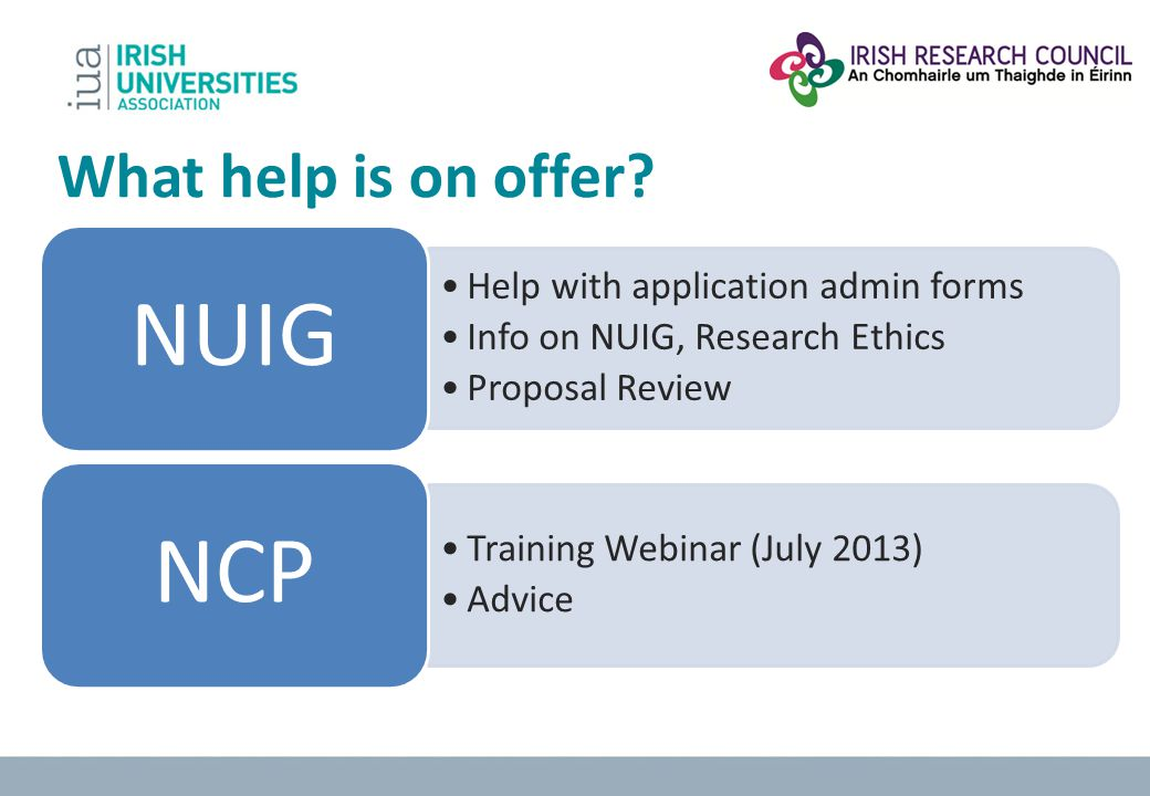 NUIG NCP What help is on offer Help with application admin forms