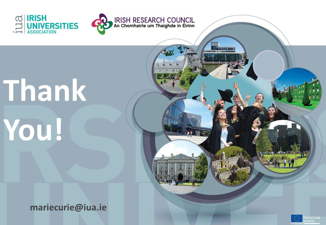 Thank You! mariecurie@iua.ie