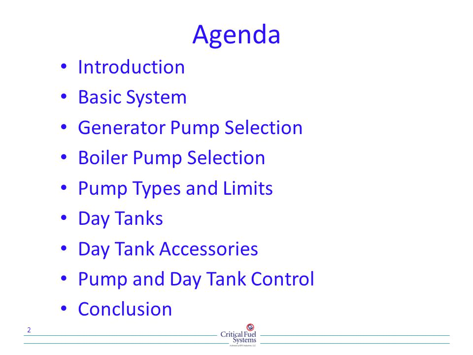 Agenda Introduction Basic System Generator Pump Selection