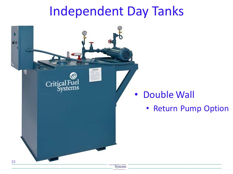 Independent Day Tanks Double Wall Return Pump Option