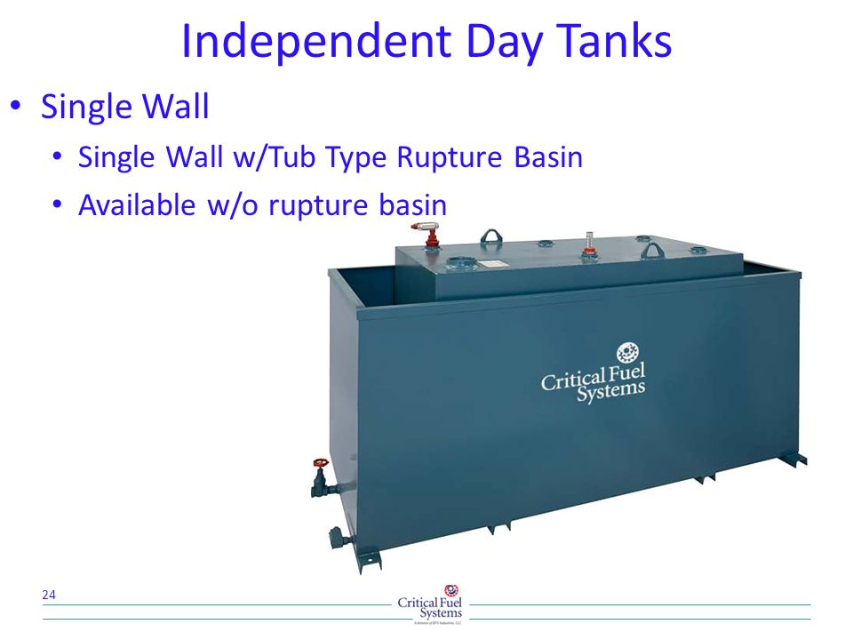 Independent Day Tanks Single Wall Single Wall w/Tub Type Rupture Basin
