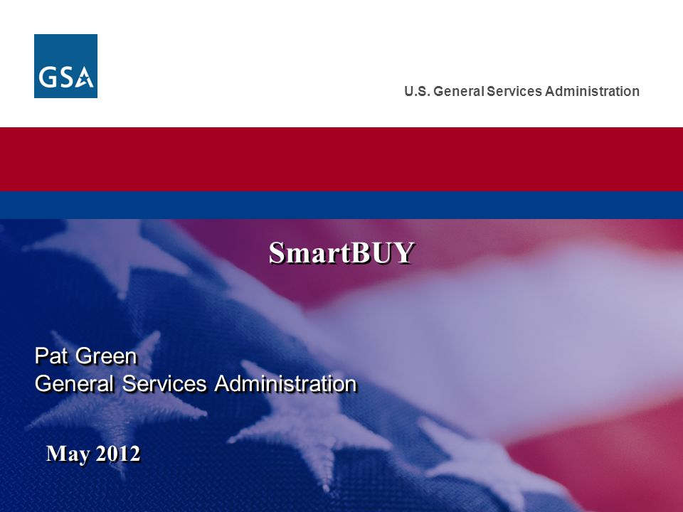 SmartBUY Pat Green General Services Administration May 2012