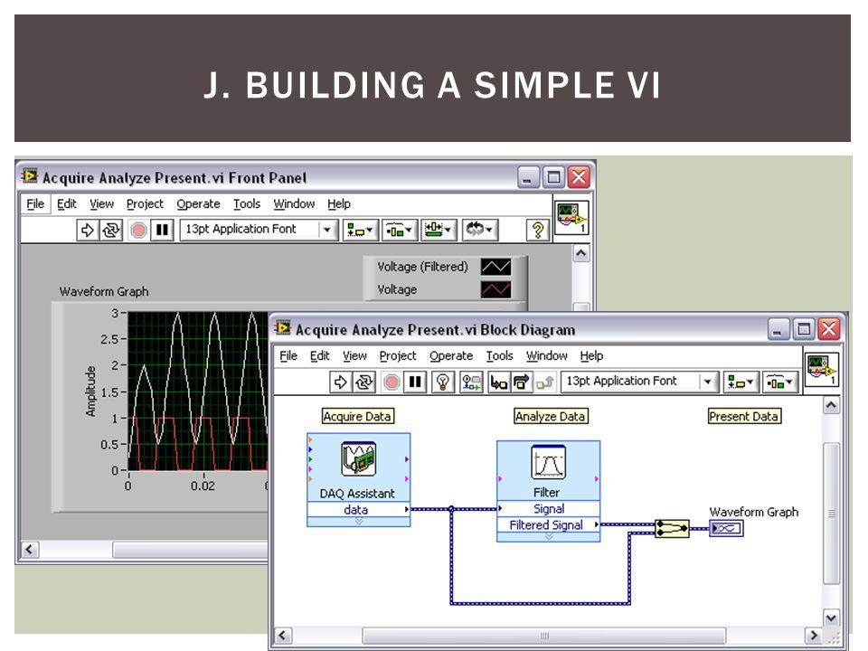 J. Building a Simple VI