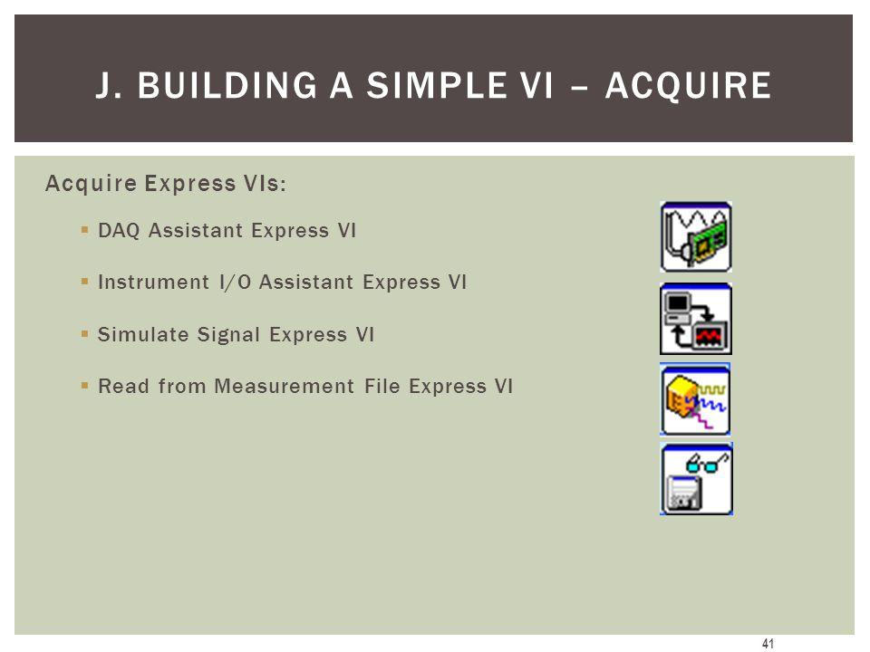 J. Building a Simple VI – Acquire