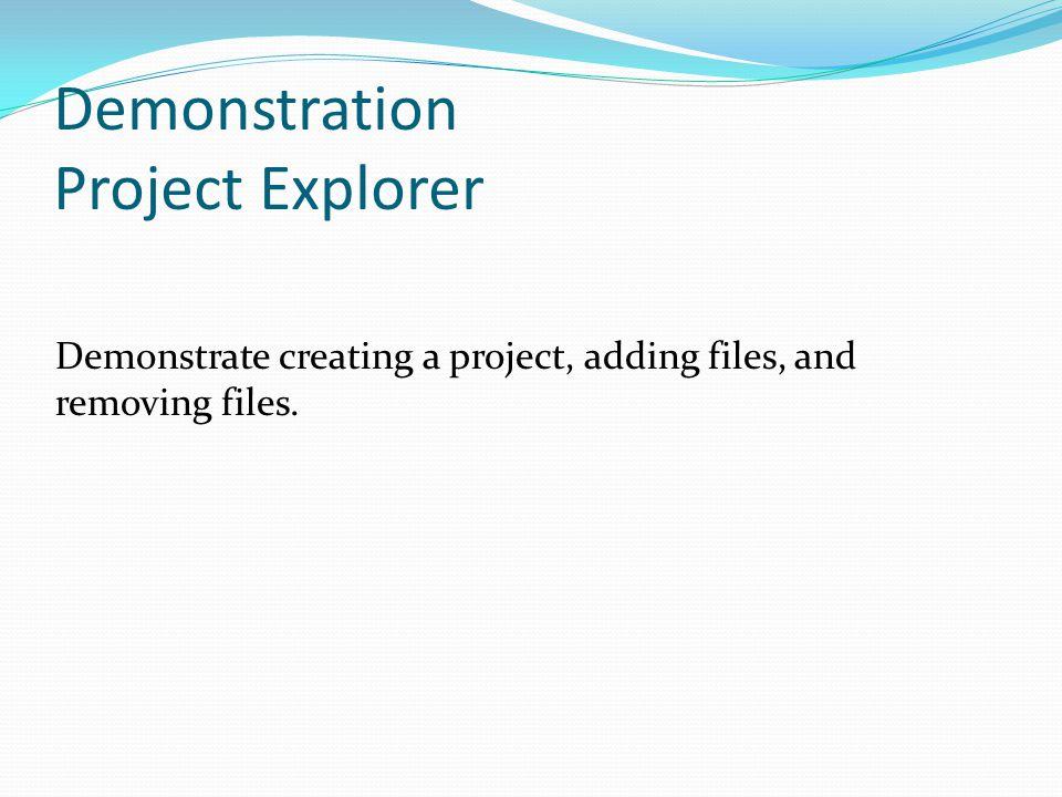 Demonstration Project Explorer