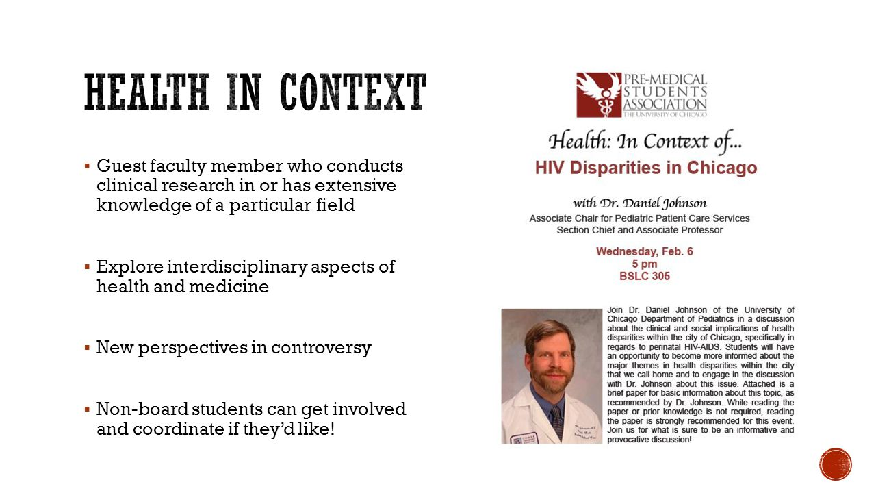 Health in Context Guest faculty member who conducts clinical research in or has extensive knowledge of a particular field.