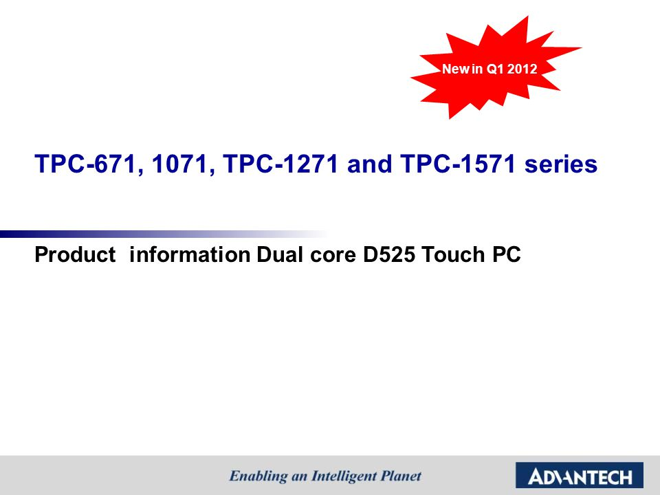 TPC-671, 1071, TPC-1271 and TPC-1571 series